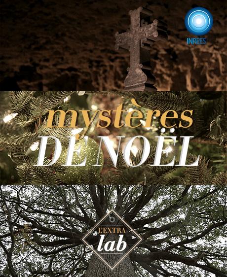 Les mystères de Noël... - L'EXTRA Lab S4E3