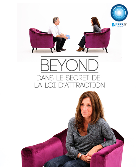 Dans le secret de la loi d'attraction - BEYOND S4E6