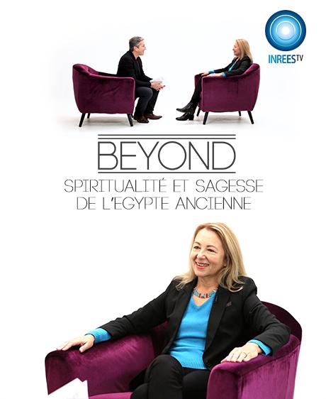 Spiritualité et sagesse de l'Égypte ancienne - BEYOND S4E7