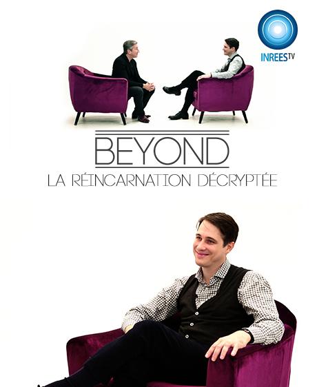 La réincarnation décryptée - BEYOND S4E8