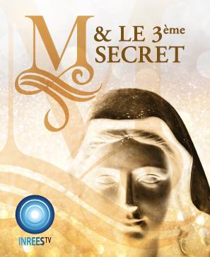 M & le 3ème secret