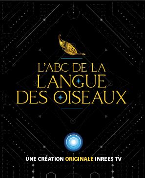 L'ABC de la Langue des Oiseaux