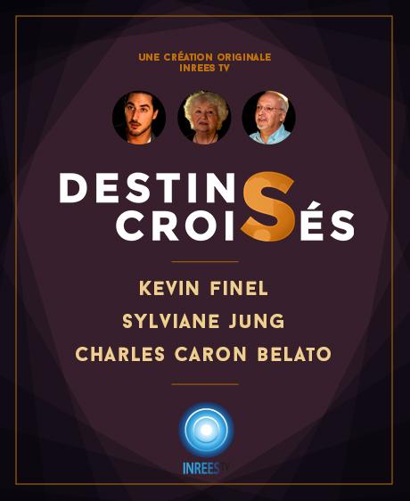 Psychonautes, intuition et niveaux vibratoires - Destins Croisés S4E3