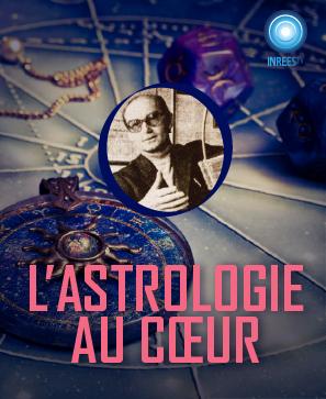 L'astrologie au coeur