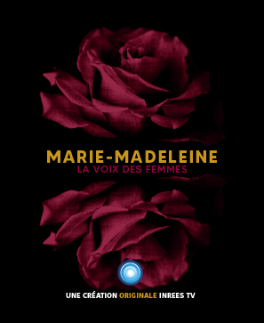 Marie-Madeleine : la voix des femmes