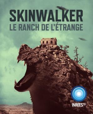 Skinwalker : le ranch de l'étrange