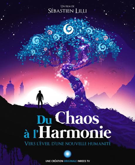 Du Chaos à l'Harmonie