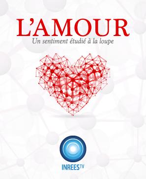 L'amour : un sentiment étudié à la loupe