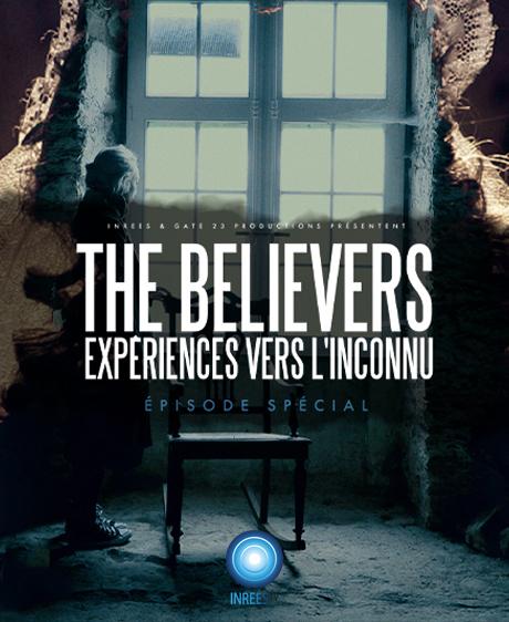 THE BELIEVERS - Épisode Spécial #4 / Le château de la Groulais