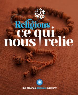 Religions : ce qui nous relie