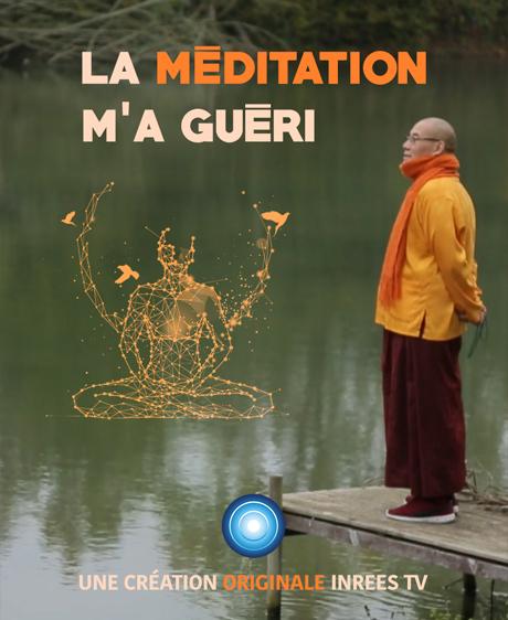 La méditation m'a guéri