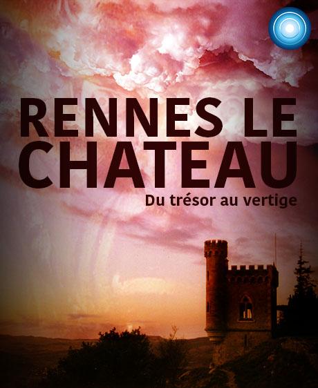 Rennes-le-Château : <br/>du trésor au vertige