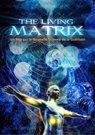 illustration de film The Living Matrix