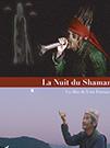 illustration de film La nuit du shaman