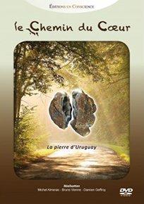Le chemin du coeur - la Pierre d'Uruguay