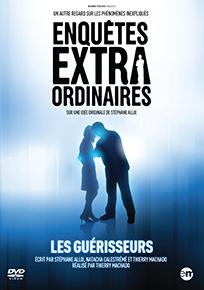 Les guérisseurs (DVD Enquêtes Extraordinaires)