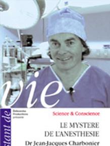 Le mystère de l'anesthésie