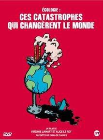 Ces catastrophes qui changèrent le monde