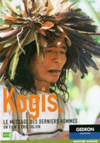 Kogis, le message des derniers hommes