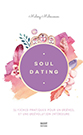 Affiche Soul Dating de la selection INREES Family