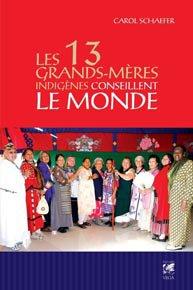 illustration de livre Les 13 grands-mères indigènes conseillent le monde