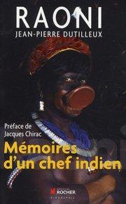 Raoni : Mémoires d'un chef indien