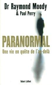 illustration de livre Paranormal : Une vie en quête de l'au-delà
