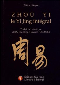 Zhou yi, le Yi King intégral