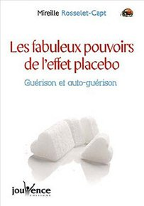 Les fabuleux pouvoirs de l'effet placebo