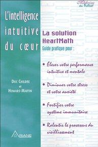 L'intelligence intuitive du coeur