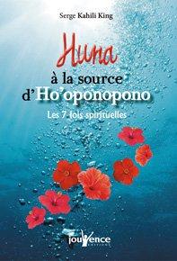 Huna à la source d'Ho'oponopono