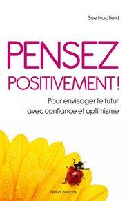 Pensez positivement !