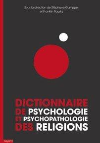 illustration de livre Dictionnaire de psychologie et psychopathologie des religions