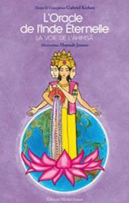 L'oracle de l'Inde éternelle, la voie de l'Ahimsa