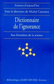 Dictionnaire de l'ignorance