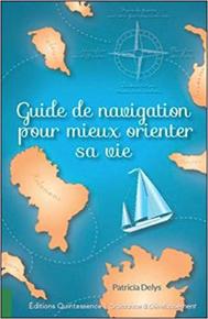 illustration de livre Guide de navigation pour mieux orienter sa vie