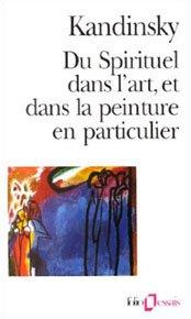 Du spirituel dans l'art, et dans la peinture en particulier