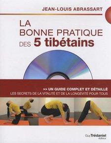 La bonne pratique des 5 tibétains