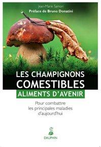 Les champignons comestibles : aliments d'avenir