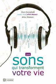 Les sons qui transforment votre vie