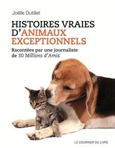 illustration de livre  Histoires vraies d'animaux exceptionnels