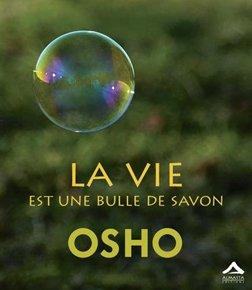La vie est une bulle de savon