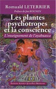 Les plantes psychotropes et la conscience