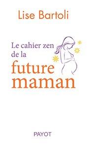illustration de livre Le cahier zen de la future maman