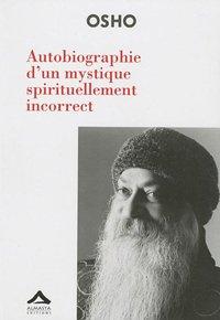 illustration de livre Autobiographie d'un mystique spirituellement incorrect