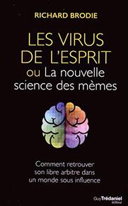 illustration de livre Les virus de l'esprit ou la nouvelle science des mèmes