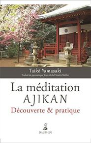 La méditation Ajikan