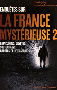 illustration de livre Enquêtes sur la France mystérieuse : Tome 2