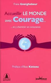illustration de livre Accueillir le monde avec Courage...