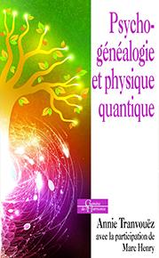 illustration de livre Psychogénéalogie et physique quantique